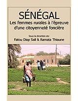 Senegal. Les Femmes Rurales A L'Epreuve D'Une Citoyennete Fonciere