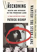The Reckoning: Death and Intrigue in the Promised Land---A True Detective Story