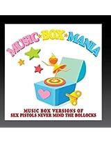 Music Box Versions of Sex Pistols Never Mind Bollo