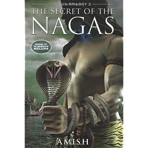 The Secret Of The Nagas (Shiva Trilogy)