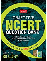 Objective NCERT Question Bank for NEET - Biology