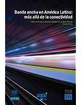 Banda ancha en América Latina: más allá de la conectividad (Spanish Edition)