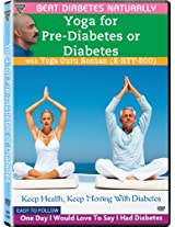 Yoga for Pre-Diabetes or Diabetes - Beat Diabetes Naturally (Yoga Guru Roshan)