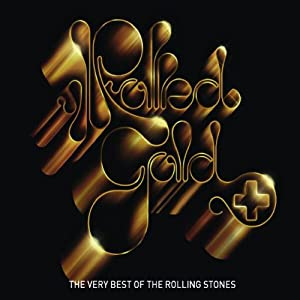 Rolled Gold : The Very Best Of The Rolling Stones