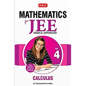 Mathematics for JEE Main and Advanced - Vol. 4: Calculus