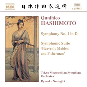 Hashimoto: Symphony No. 1 / Symphonic Suite