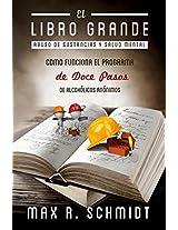 El Libro Grande: Como Funciona el Programa de Doce Pasos de Alcohólicos Anónimos (Spanish Edition)