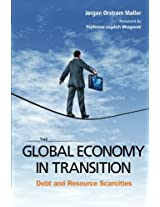 Global Economy In Transition, The: Debt And Resource Scarcities