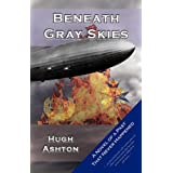 Beneath Gray SkiesHugh Ashton�ɂ��
