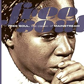 Free Soul. The Classic Of Mainstream