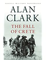 The Fall Of Crete (Cassell Military Paperbacks)