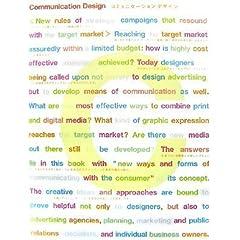 【クリックでお店のこの商品のページへ】コミュニケーションデザイン―ターゲットに響くキャンペーン戦略の新ルール [ハードカバー]