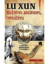 Histoires Anciennes, Revisitees: Huit Nouvelles Fantastiques Et Satiriques