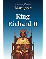King Richard II (Cambridge School Shakespeare)