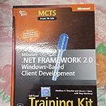.NET FRAMEWORK 2.0 WINDOWS BASED CLIENT DEVELOPMENT