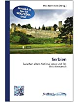 Serbien: Zwischen altem Nationalismus und EU-Beitrittswunsch