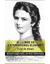 EL LLIBRE DE L'EMPERADRIU ELISABET: Fulls de dietari
