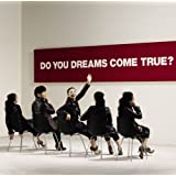 DO YOU DREAMS COME TRUE?�����(2CD)DREAMS COME TRUE�ɂ��
