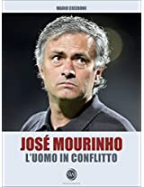 José Mourinho - L'uomo in conflitto (SpoomeWriter) (Italian Edition)