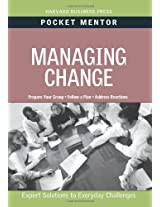 Managing Change (Pocket Mentor)