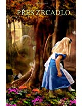 Pres Zrcadlo: Through the Looking Glass (Czech edition)