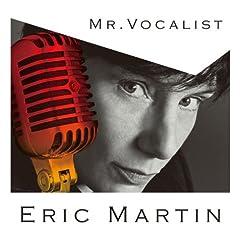 MR.VOCALIST~ エリック・マーティン