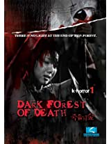 Dark Forest of Death (K-Horror 1)