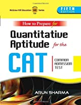 How to Prepare for Quantitative Aptitude for the CAT (Common Admission Test) (OLD EDITION)