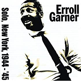 I Get A Kick Out Of YouErroll Garner | 形式: MP3 ダウンロード