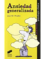 Ansiedad Generalizada/ Generalized Anxiety Disorder (Guias De Intervencion)