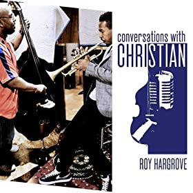 ♪Baubles, Bangles and Beads, Christian McBride with Roy Hargrove/Christrian McBride, Roy Hardgrove | 形式: MP3 ダウンロード