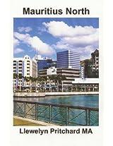 Mauritius North: Une Collection de Souvenirs Photographies en couleurs avec legendes (Photo Albums t. 11) (French Edition)