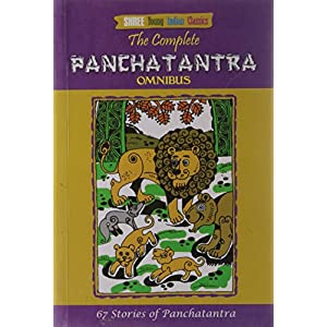 The Complete Panchatantra Omnibus 67 Stories