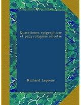 Quaestiones epigraphicae et papyrologicae selectae