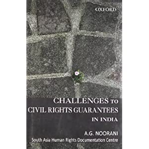 Challenges to Civil Rights Guarantees in India