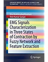 EMG Signals Characterization in Three States of Contraction by Fuzzy Network and Feature Extraction (SpringerBriefs in Applied Sciences and Technology)