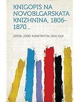 Knigopis Na Novoblgarskata Knizhnina, 1806-1870...