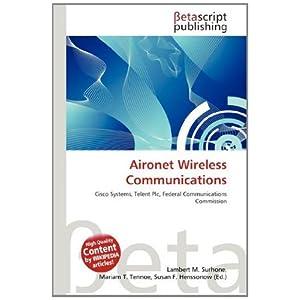 【クリックで詳細表示】Aironet Wireless Communications [ペーパーバック]