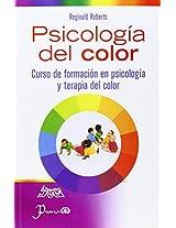 Psicologia del color / Psychology of Color: Curso De Formacion En Psicologia Y Terapia Del Color / Training Course on Psychology and Color Therapy