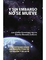 Y sin embargo no se mueve (Spanish Edition)