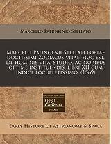 Marcelli Palingenii Stellati Poetae Doctissimi Zodiacus Vitae, Hoc Est, de Hominis Vita, Studio, AC Noribus Optime Instituendis, Libri XII Cum Indice Locupletissimo. (1569)