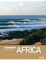 The Stormrider Surf Guide Africa (Stormrider Guides)