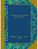 Farsang; színmü három felvonásban