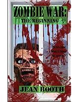Zombie War: The Beginning