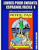 Livres Pour Enfants En Espagnol Facile 4: Peter Pan (Serie Espagnol Facile) (Spanish Edition)
