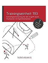 Schnelligkeitstraining für den Angriff durch Wurfserien mit Sprintelementen (TE 193) (Trainingseinheiten) (German Edition)