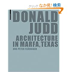 Donald Judd, Architecture in Marfa, Texas