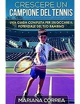 Crescere Un Campione Del Tennis