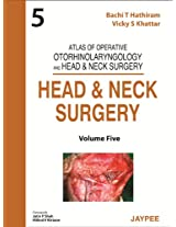 Head & Neck Surgery: Atlas of Operative Otorh. and Head & Neck Surgery - Vol. 5 (Atlas of Operative Otorhinolaryngology and Head & Neck Surgery)