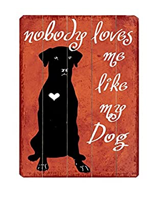 Artehouse Nobody Loves Me Like My Dog Wood Wall Décor
